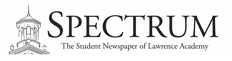 Spectrum: The Student Newspaper of Lawrence Academy