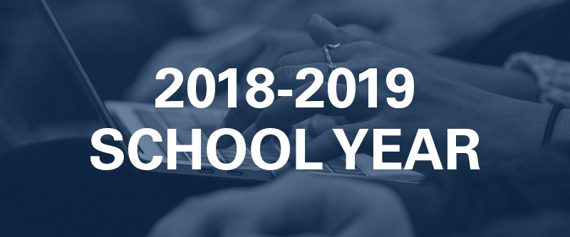 2018 - 2019 School Year Information