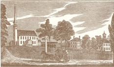 Old print of the Unitarian church when it faced Route 40, prior to 1831.
